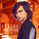 Don't Come Easy (7th Heaven Remix)/Isaiah