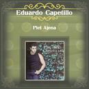 Piel Ajena/Eduardo Capetillo