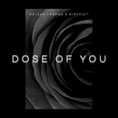 Dose of You (Radio Edit)/Helena Legend x kirstin