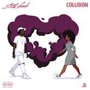 Collision/Still Fresh