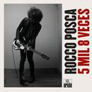 5 Mil 8 Veces/Rocco Posca