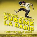 "SUBEME LA RADIO (Tony ""CD"" Kelly Remix) feat.Descemer Bueno,Zion & Lennox/Enrique Iglesias"