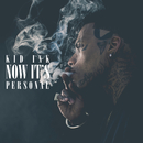 Now It's Personal/Kid Ink