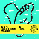 Do It Like Me (Icy Feet) (TC Remix) feat.Sage The Gemini,Kelis/TCTS