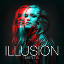 Illusion/Matilda