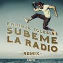 SUBEME LA RADIO REMIX feat.CNCO/Enrique Iglesias