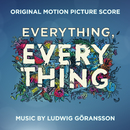 Everything, Everything (Original Motion Picture Score)/Ludwig Goransson