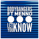 Let You Know feat.Menno/Bodybangers