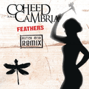 Feathers (Glitch Mob Remix)/Coheed and Cambria