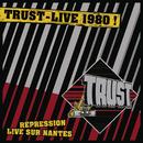 Live Repression Nantes 1980/TRUST