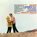 More Themes For Young Lovers/Percy Faith & His Orchestra