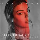 High (Festival Mix) feat.Shaggy,Demarco/Eva Shaw