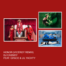 Honor (Viceroy Remix) feat.Grace,Lil Yachty/DJ Cassidy