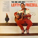 The One and Only Lefty Frizzell/Lefty Frizzell