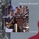 Crystal Stair/Harrison/ Blanchard