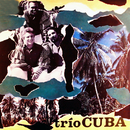 Trío Cuba (Remasterizado)/Trío Cuba