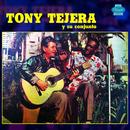 Tony Tejera y Su Conjunto (Remasterizado)/Tony Tejera y Su Conjunto