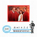 Los Modernistas (Remasterizado)/Los Modernistas