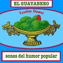 El Guayabero - Sones del Humor Popular (Remasterizado)/Faustino Oramas