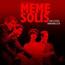 En Otro Amanecer (Remasterizado)/Cuarteto de Meme Solís