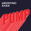Pump/Valentino Khan