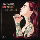 Menina Tatuada/Salomão