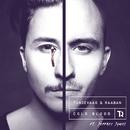Cold Blood feat.Jeffrey James/Tungevaag & Raaban