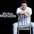 Hasta Que Me Dé la Gana/Víctor Manuelle