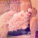 Circles on the Water/Samantha Jade