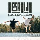 Sauna lämpee feat.Mäkki/HesaÄijä