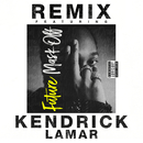 Mask Off (Remix) feat.Kendrick Lamar/Future
