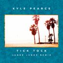 Tick Tock (Junge Junge Remix)/Kyle Pearce