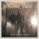 Stop Drop + Roll/Home Free