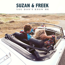 You Don't Know Me/Suzan & Freek