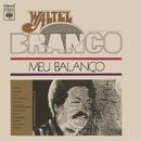 Meu Balanço/Waltel Branco