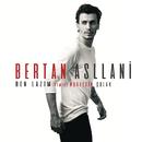 Ben Lazım (Nurettin Çolak Remix)/Bertan Asllani