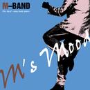 M'S MOOD-SONY MUSIC YEARS-/M-BAND