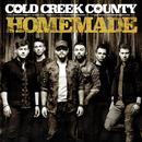 Homemade/Cold Creek County