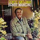 Country Gentleman/Henry Mancini & His Orchestra and Chorus