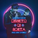 Divieto di Sosta feat.Giaime/Danti