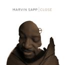 Close (Radio Edit)/Marvin Sapp