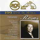 RCA 100 Años de Música/Fernando Rosas