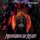 Wild/Robertinho de Recife & Metalmania