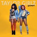 Georgia/Taylor Girlz