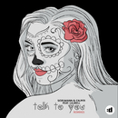 Talk To You (Remixes) feat.Laurell/Sidelmann