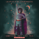 Something Just Like This (Tokyo Remix)/Coldplay & The Chainsmokers