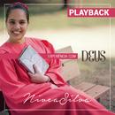 Experiência com Deus (Playback)/Nívea Silva