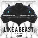 Like A Beast feat.Jay Smirks/Kav Verhouzer