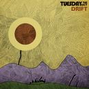 Drift/Tuesday The Sky