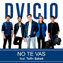 No Te Vas (Thai Duet Version) feat.ToR+ Saksit/Dvicio